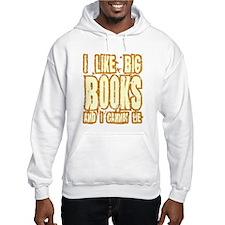 I Like Big Books Hoodie