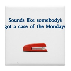 Case of the Monday's Tile Coaster