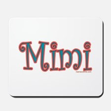 CLICK TO VIEW MIMI Mousepad