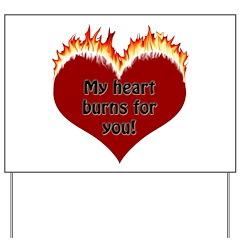Burning Heart Valentine Yard Sign