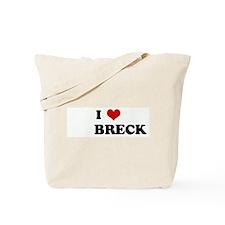 I Love         BRECK Tote Bag
