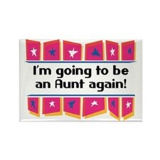 I'm Going to be an Aunt Again! Rectangle Magnet