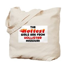 Hot Girls: Hollister, MO Tote Bag