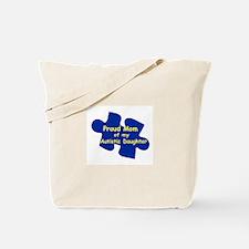 Proud Mom of Autistic Daughte Tote Bag