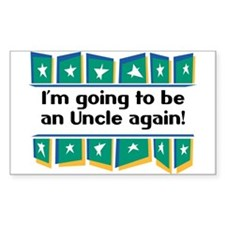 I'm Going to be an Uncle Again! Sticker (Rectangul