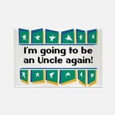 I'm Going to be an Uncle Again! Rectangle Magnet