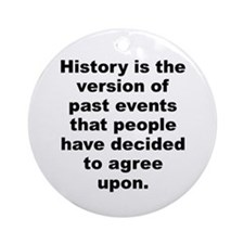 Cool Bonaparte quote Ornament (Round)