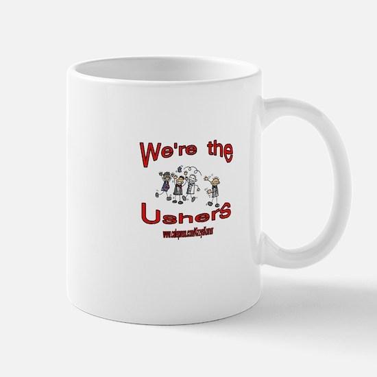 WE'RE THE USHERS Mug