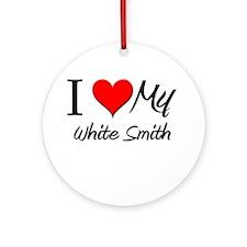 I Heart My White Smith Ornament (Round)