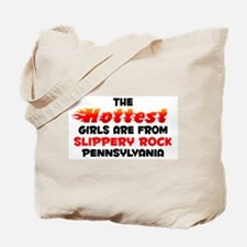 Hot Girls: Slippery Roc, PA Tote Bag