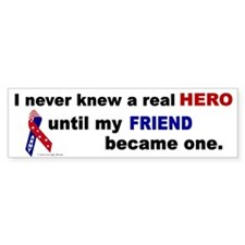Never Knew A Hero.....Friend (ARMY) Car Sticker