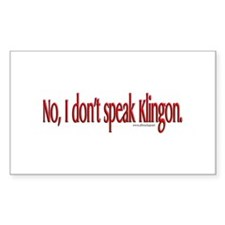 Don't Speak Klingon Conventio Sticker (Rectangular