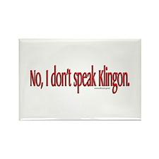 Don't Speak Klingon Conventio Rectangle Magnet