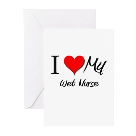 I Heart My Wet Nurse Greeting Cards (Pk of 10)