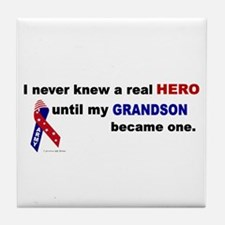 Never Knew A Hero.....Grandson (ARMY) Tile Coaster