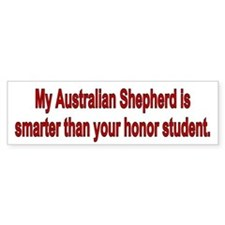 Australian Shepherd is Smarter Bumper Bumper Sticker