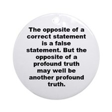 Cute Niels bohr quote Ornament (Round)