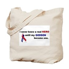 Never Knew A Hero.....Godson (ARMY) Tote Bag