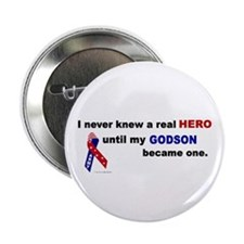 "Never Knew A Hero.....Godson (ARMY) 2.25"" Button"