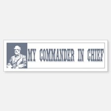 Commander in Chief Bumper Bumper Bumper Sticker