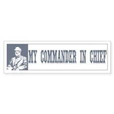 Commander in Chief Bumper Bumper Sticker