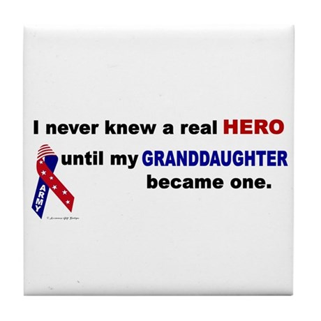 Never Knew A Hero.....Granddaughter (ARMY) Tile Co