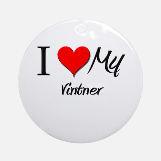 I Heart My Vintner Ornament (Round)