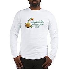 Lucky enough to be Irish Long Sleeve T-Shirt