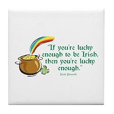 Lucky enough to be Irish Tile Coaster