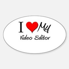 I Heart My Video Editor Oval Decal