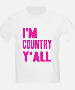 I'm Country Y'All T-Shirt