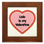 Lolo is My Valentine Framed Tile