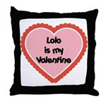 Lolo is My Valentine Throw Pillow