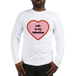 Lolo is My Valentine Long Sleeve T-Shirt