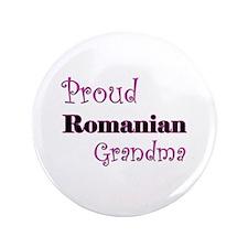 "Proud Romanian Grandma 3.5"" Button"