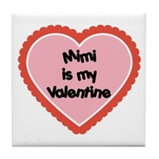 Mimi is My Valentine Tile Coaster