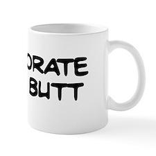 Kiss Butt Mug