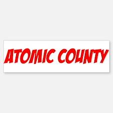"""""""Atomic County"""" Bumper Bumper Bumper Sticker"""