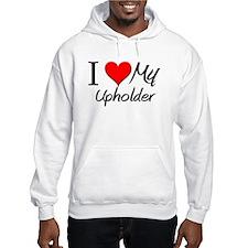 I Heart My Upholder Hoodie