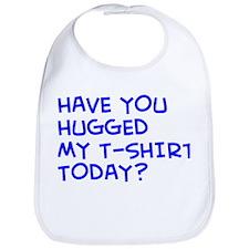 """Hugged My T-Shirt"" Bib"