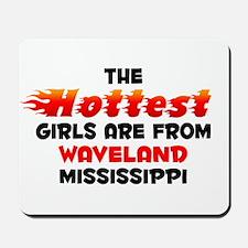 Hot Girls: Waveland, MS Mousepad