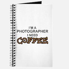 Photographer Need Coffee Journal