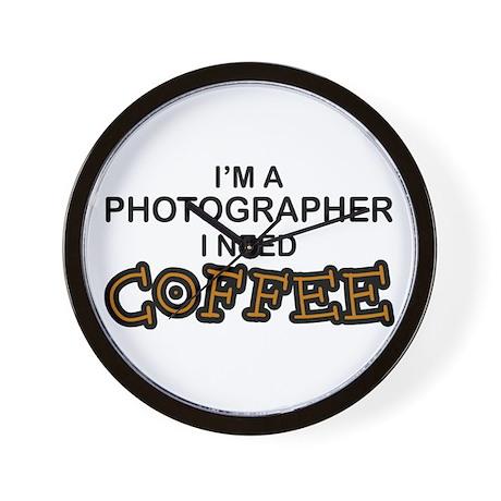 Photographer Need Coffee Wall Clock