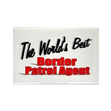 """The World's Best Border Patrol Agent"" Rectangle M"