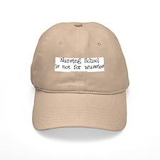 Nursing not for Wussies Baseball Cap