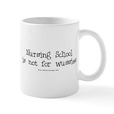 Nursing not for Wussies Mug