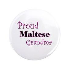 """Proud Maltese Grandma 3.5"""" Button"""