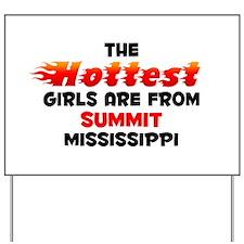 Hot Girls: Summit, MS Yard Sign