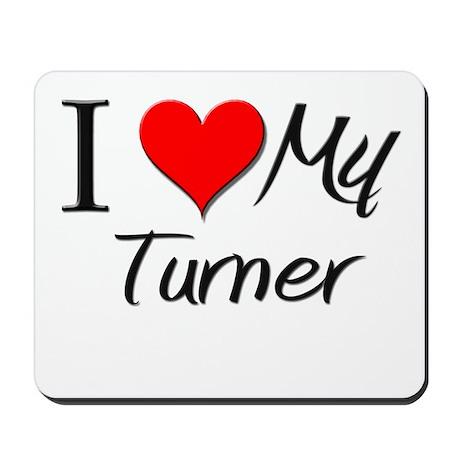 I Heart My Turner Mousepad