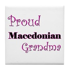 Proud Macedonian Grandma Tile Coaster